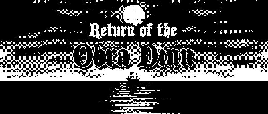 Return-of-the-Obra-Dinn