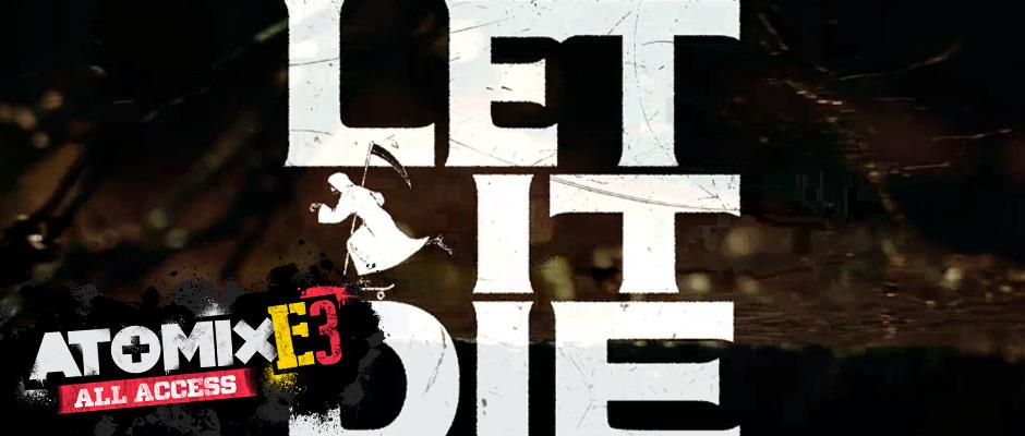 Let it Die E3 2014