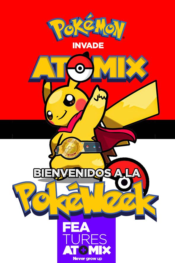 Bienvenidos a la Poke Week Pokemon