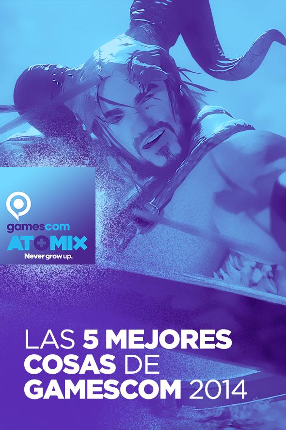 gamescom2014_5nuevosjuegos