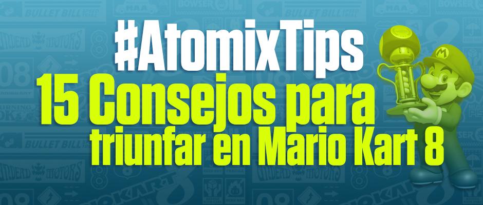 atomix_tips_15consejos_mario_kart8