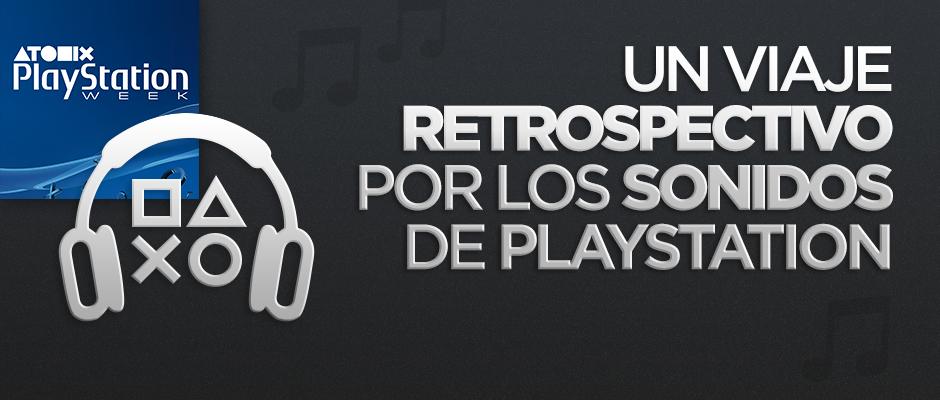 atomix_playstation_week_retrospectiva_sonidos