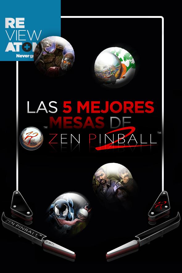 atomix_review_zen_pinball2_mejores_mesas_walking_dead_venom_guardianes_galaxia_south_park