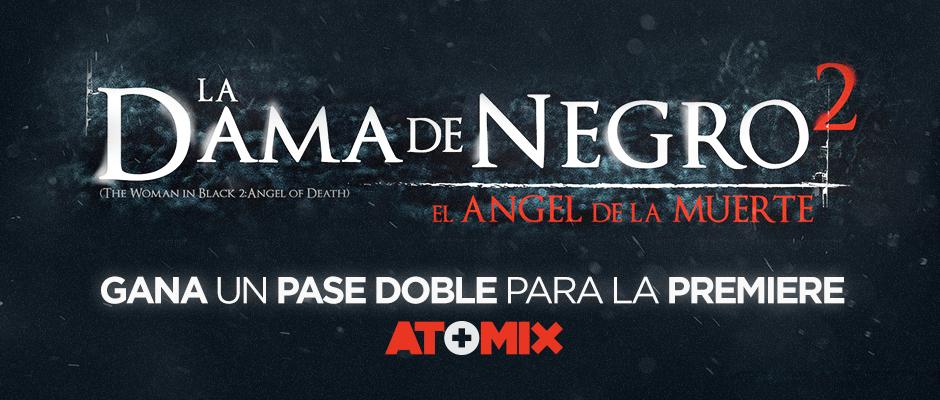 atomix_dama_negro2_angel_muerte_gana_pase_doble_cine_premiere