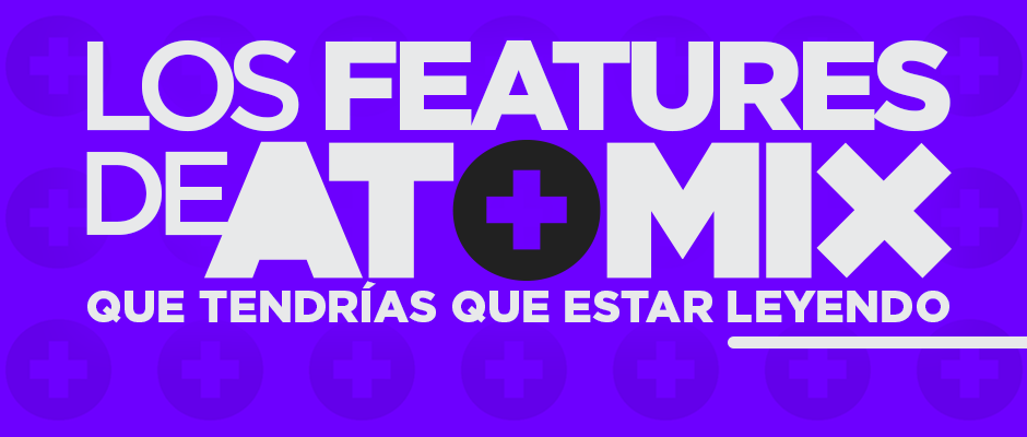 Atomix Features 2014