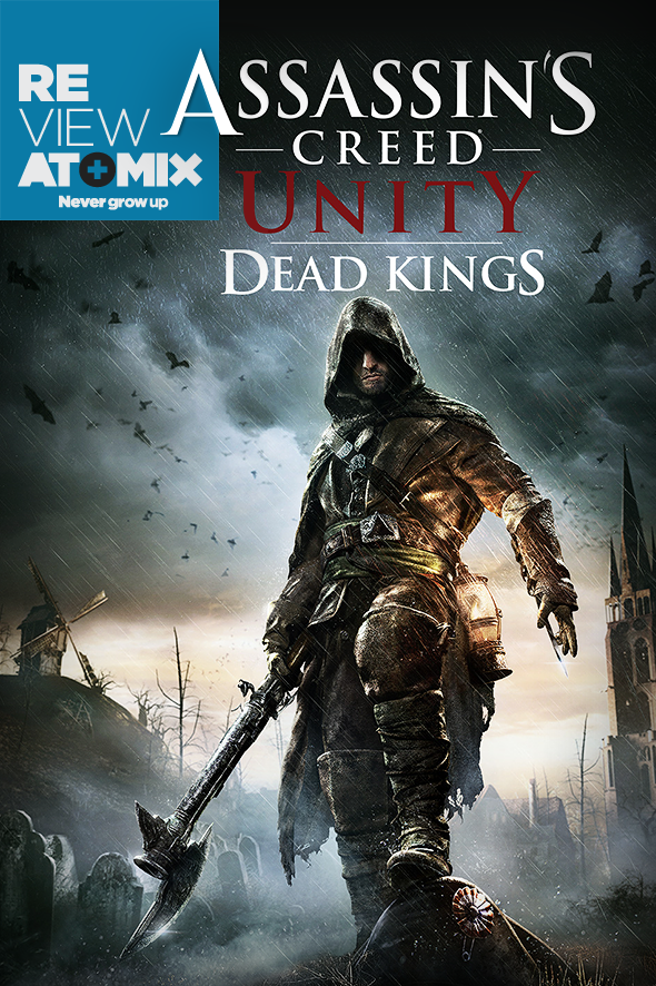 atomix_review_assassins_creed_unity_dead_kings_ubisoft