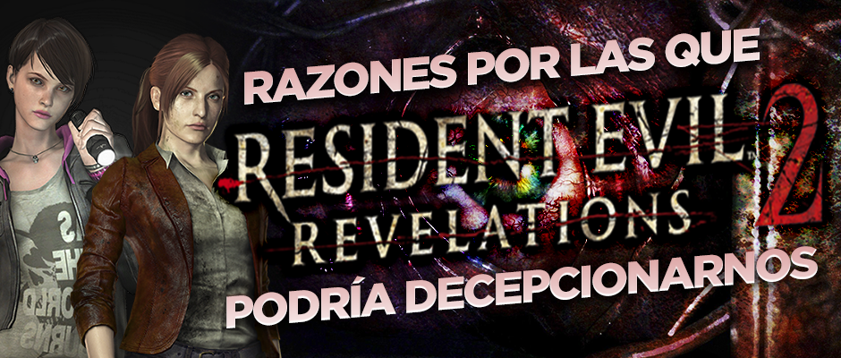 RERevelations2_Decepción