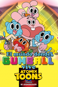 Atomix Toons Feature Cartoon Network El Mundo donde Gumball vive