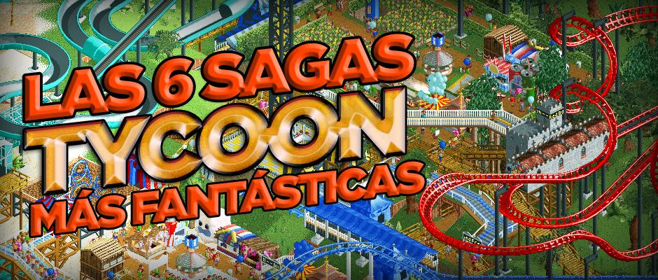 Las_6Sagas_Tycoon_Más_Fantasticas