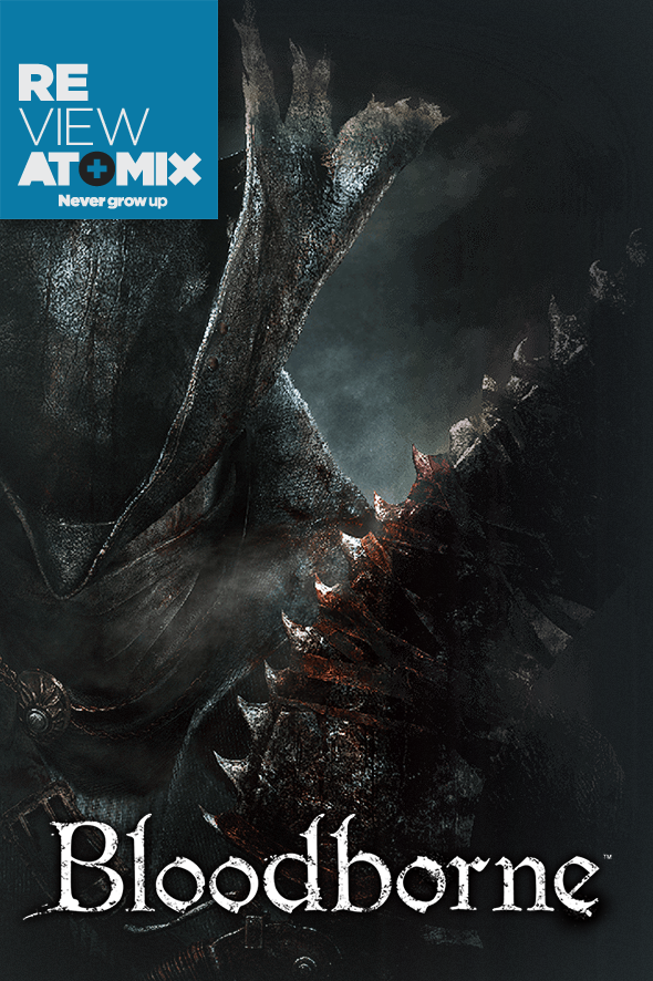 atomix_review_bloodborne_playstation_ps4_sony_hack_and_slash_rpg_accion_gotico_opinion_juego