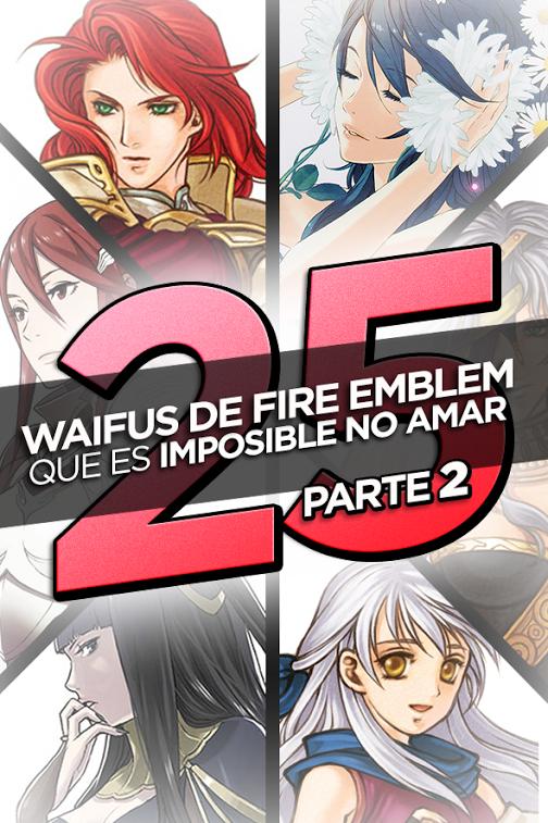 top-25-waifus-de-fire-emblem-segunda-parte