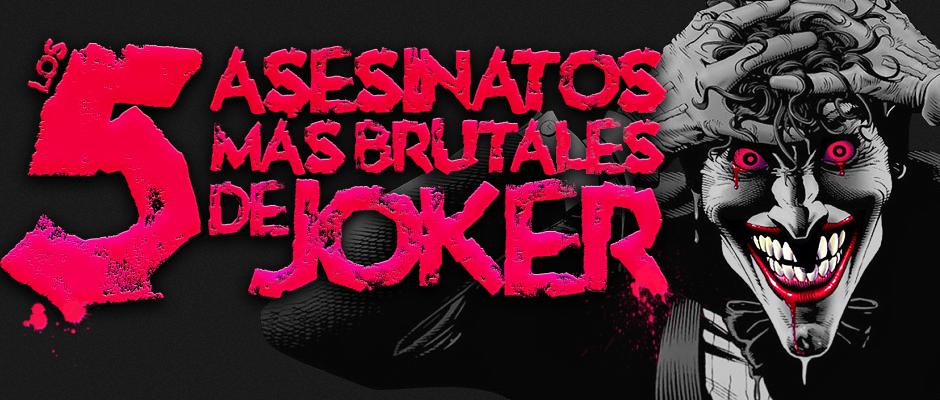 atomix_5_sesinatos_mas_brutales_de_joker_batman