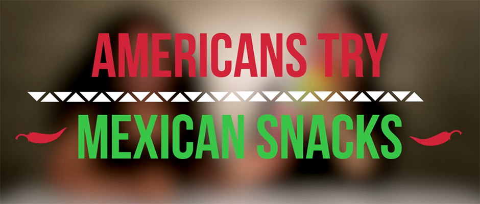 americans-try-mexican-snacks