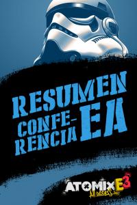 LOS 11 EVENTOS QUE DEFINIERON LA CONFERENCIA DE EA