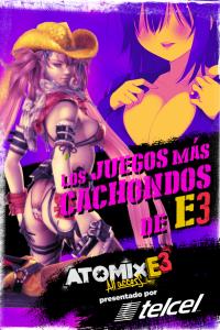 #ATOMXE3: LOS JUEGOS MÁS CACHONDOS DE E3