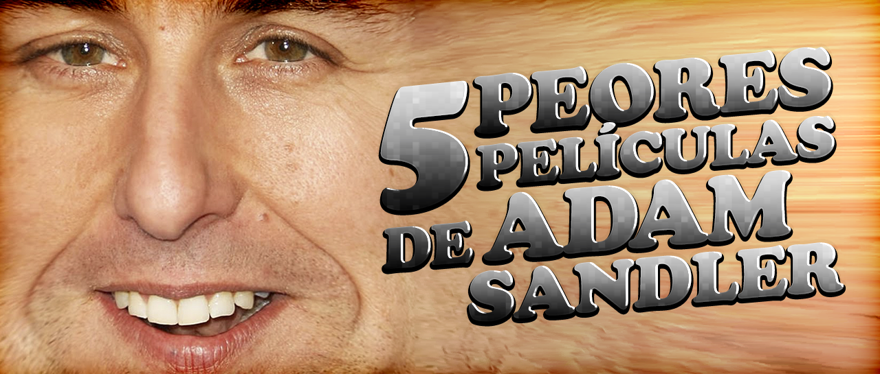 5PeoresPelisDeAdamSandler