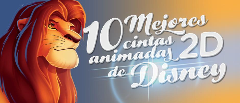 AtomixDisneyWeek_10_MejoresCintas_2D_Disney_post