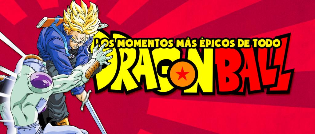 Los momentos más épicos de todo Dragon Ball