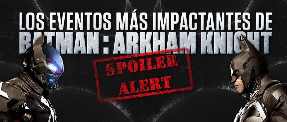atomix_eventos_mas_impactantes_batman_arkham_spoilers