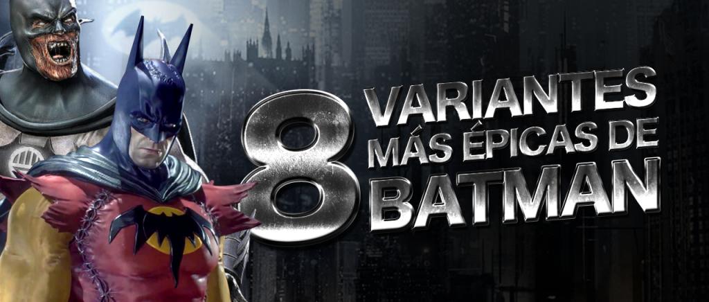 Las 8 variantes más épicas de Batman