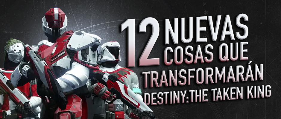 DestinyTakenKing12NuevasCosas