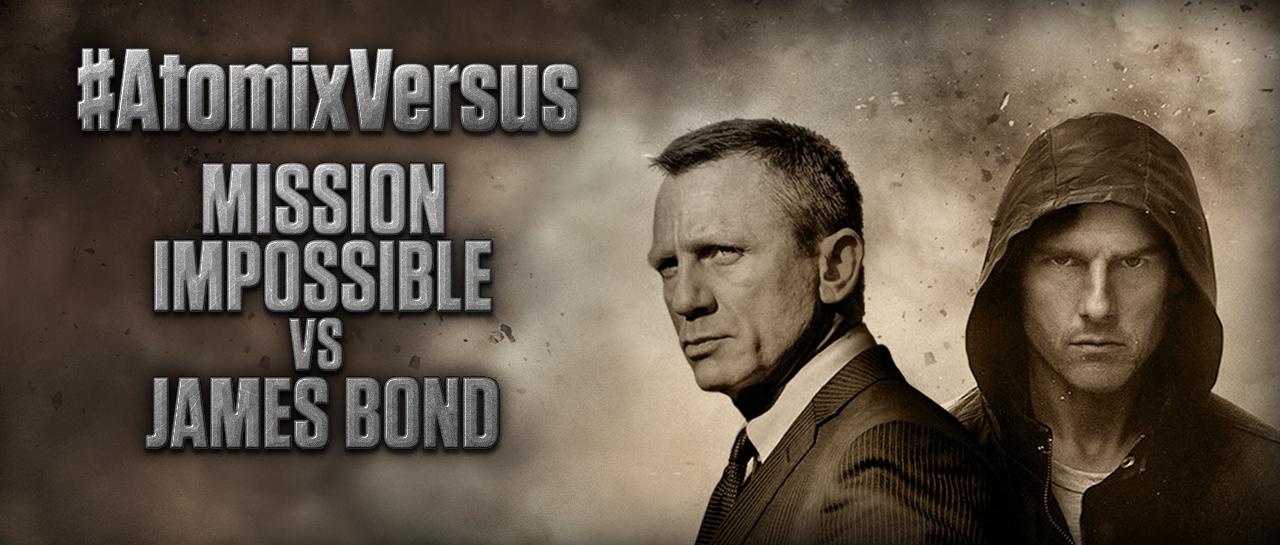 atomix_post_versus_mission_impossible_vs_james_bond_007 2