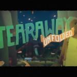 Tearaway® Unfolded_20150828001737