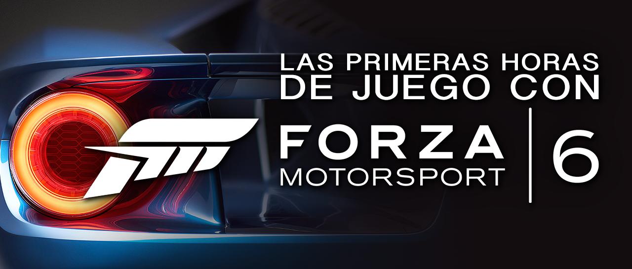 atomix_post_primeras_horas_juego_forza_motorsport_6