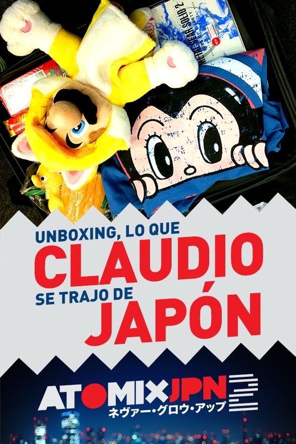 UNBOXING – LO QUE CLAUDIO SE TRAJO DE JAPÓN #ATOMIXJPN2