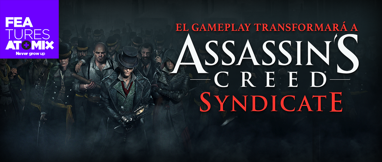 atomix_post_feature_entrevista_gameplay_transformara_assassins_creed_syndicate