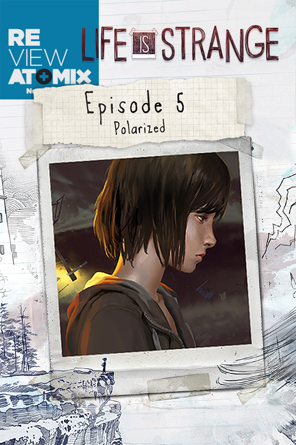 Review - Life is Strange Episode 5: Polarized