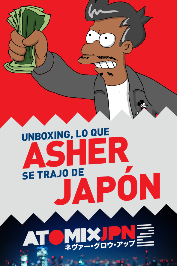 UNBOXING - LO QUE ASHER SE TRAJO DE JAPÓN #ATOMIXJPN2