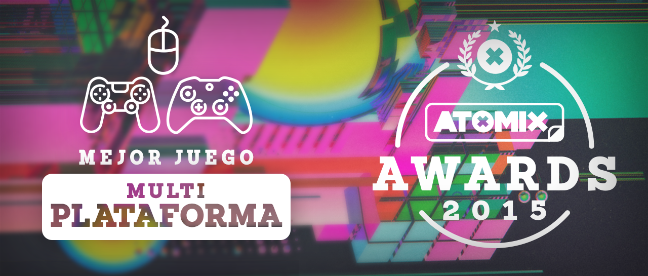 AtomixAwards2015_MejorJuegoMultiplataforma_post