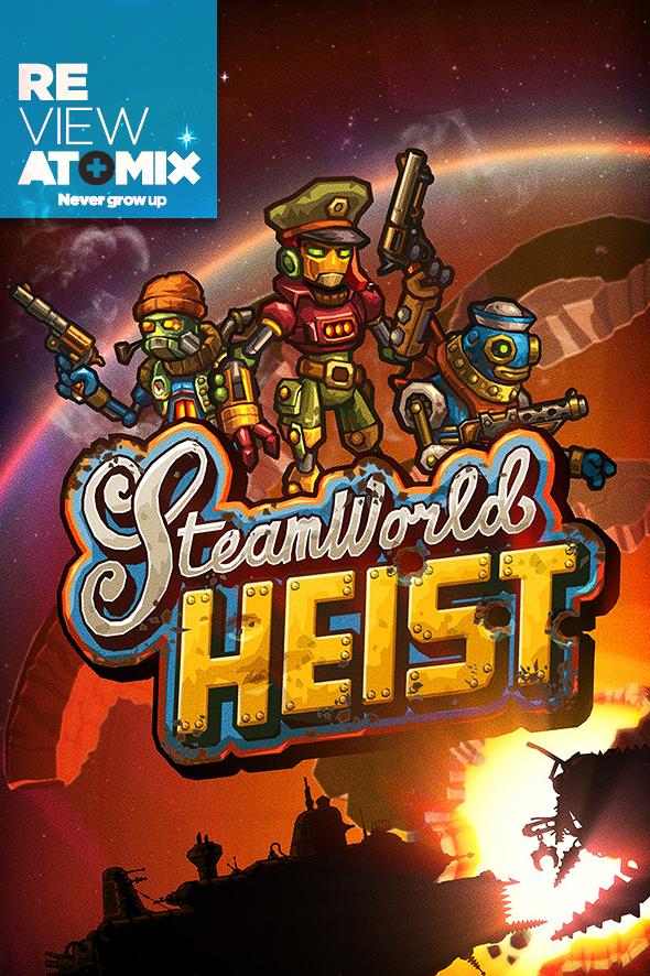 atomix_review_steamworld_heist