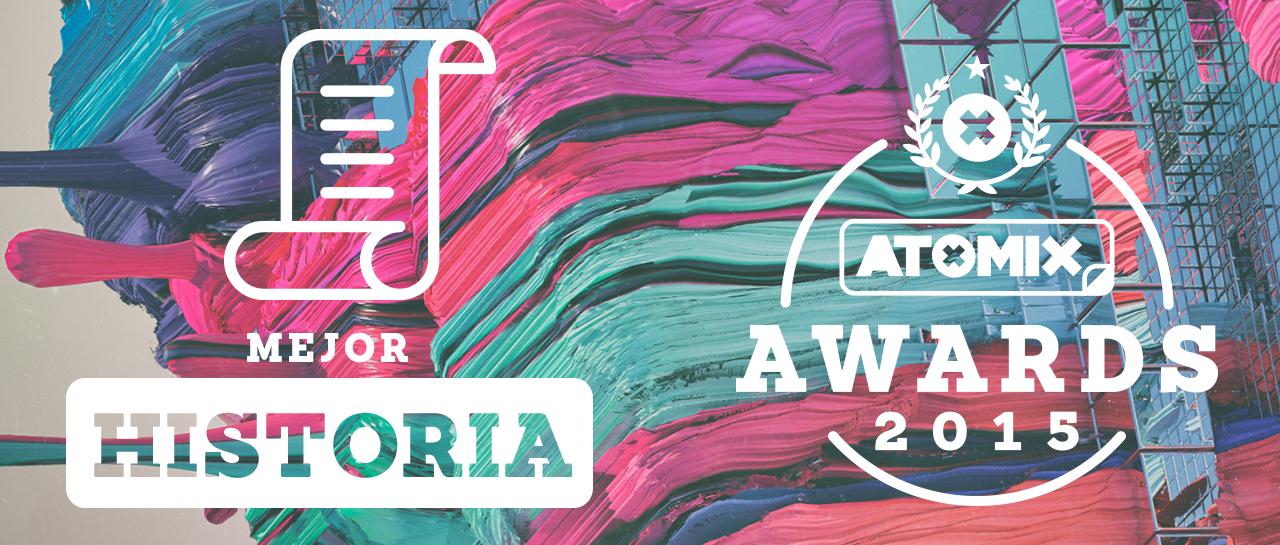 mejor-historia-atomix-awards-2015