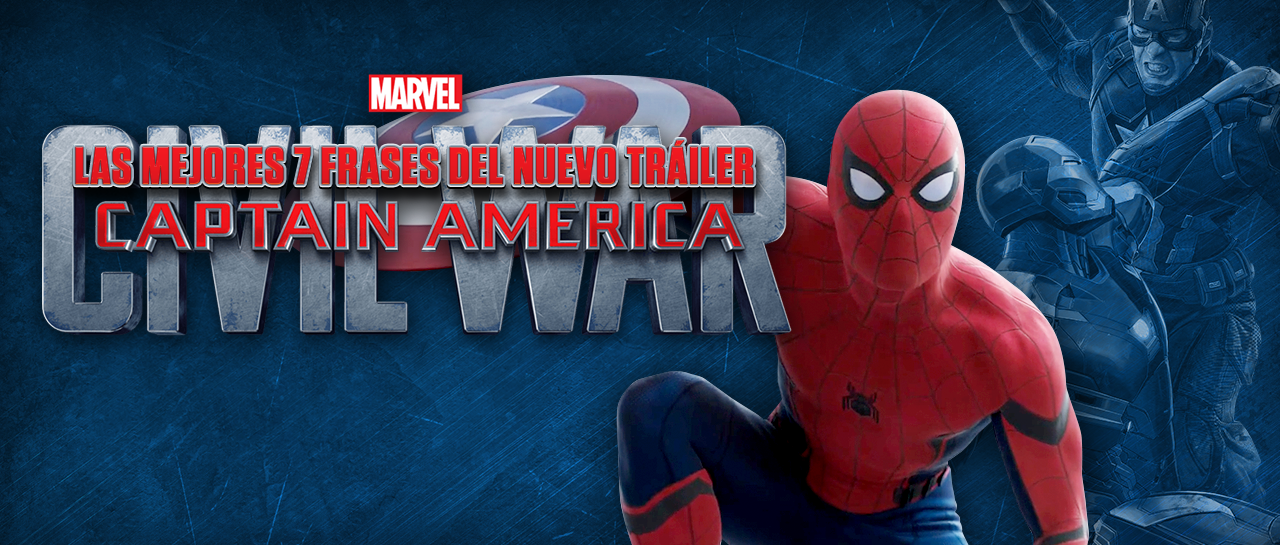 Las Mejores 7 Frases Del Nuevo Tráiler De Captain America