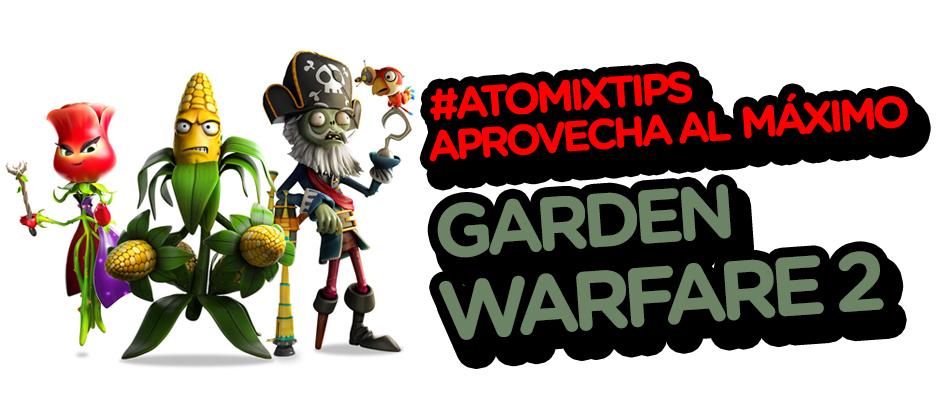 Atomix_Tips Garden Warfare 2 Buzz