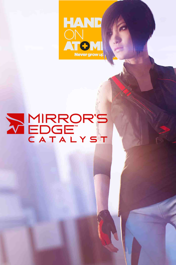 Hands On - Mirror's Edge Catalyst