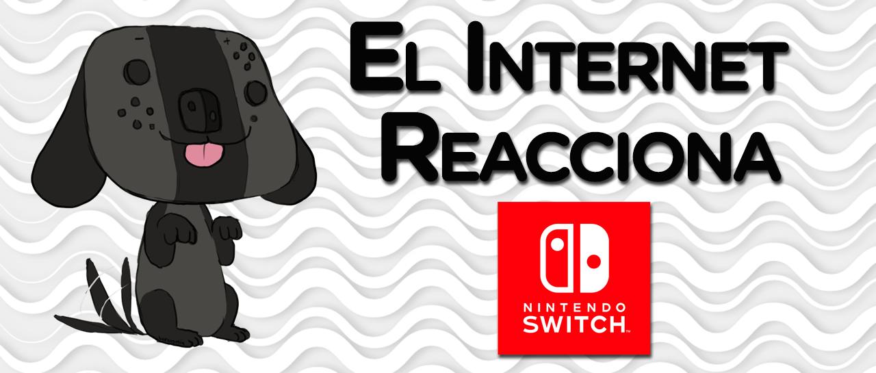 el-internet-reacciona-switch