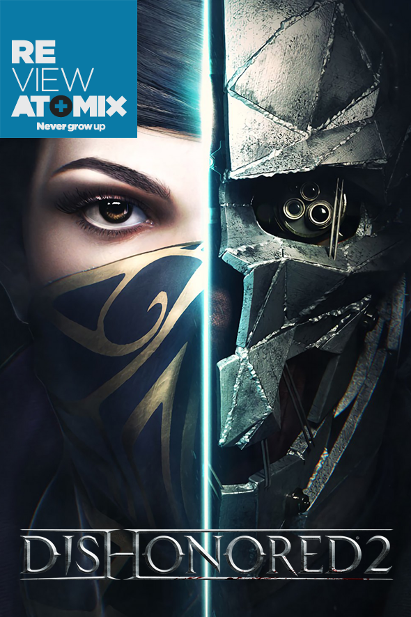 REVIEW – DISHONORED 2