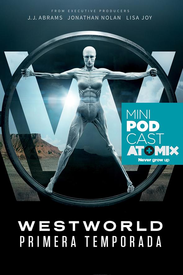 PosterMiniPodcast Westworld