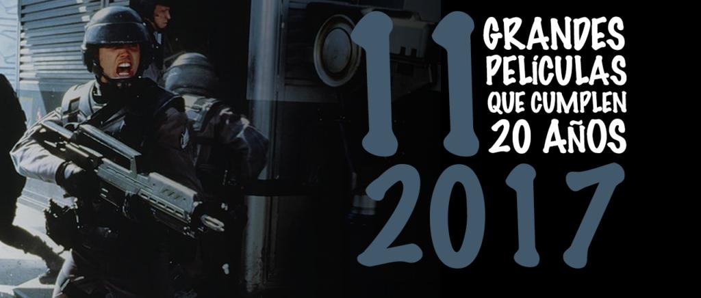 11 grandes películas que cumplen 20 años en 2017