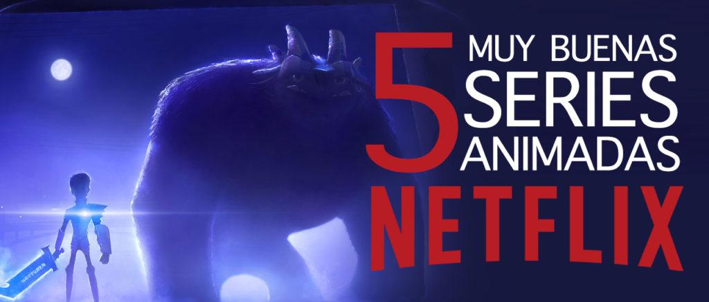 5 muy buenas series animadas en Netflix