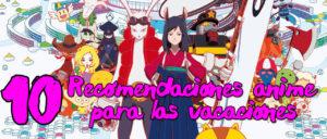 10-recomendaciones-anime-vacaciones