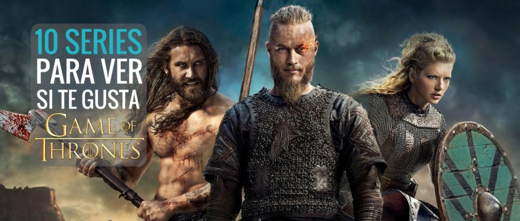 10 series para ver si te gusta Game of Thrones