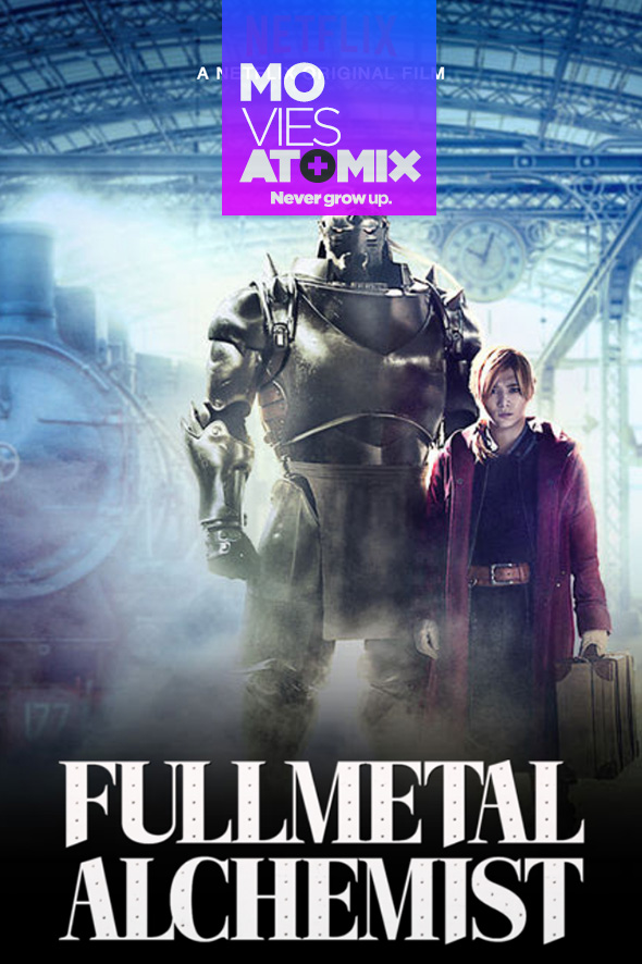 Movie Review – Fullmetal Alchemist | Atomix