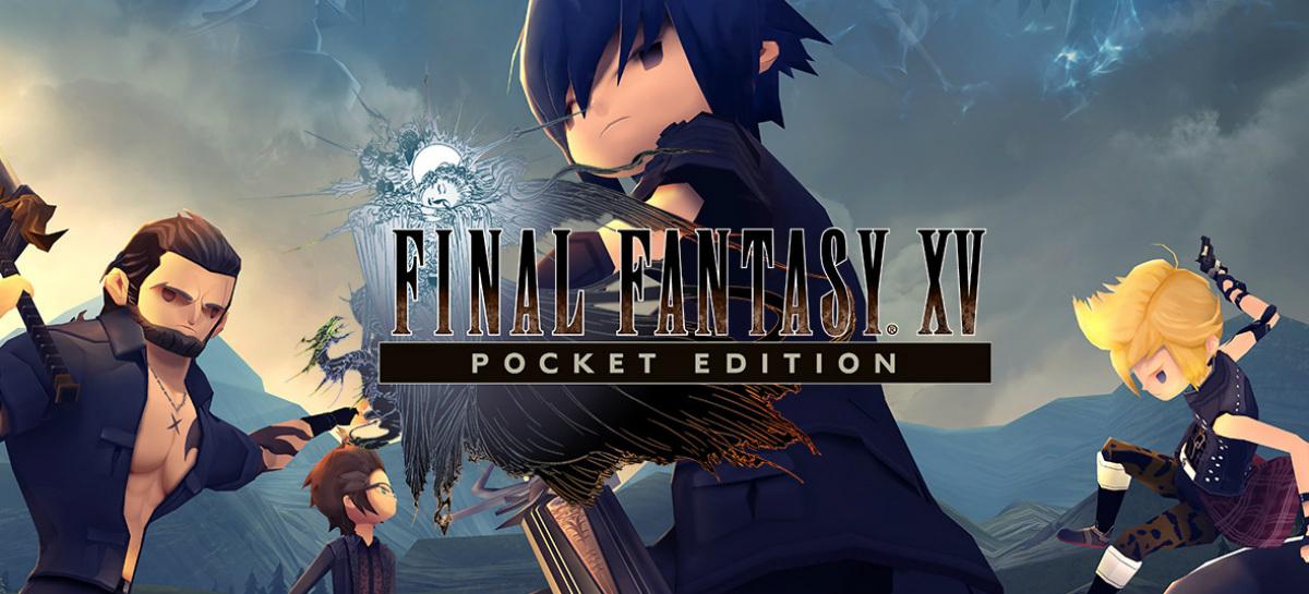 Llega Final Fantasy XV Pocket Edition a Xbox One y PS4 Prximamente al Switch