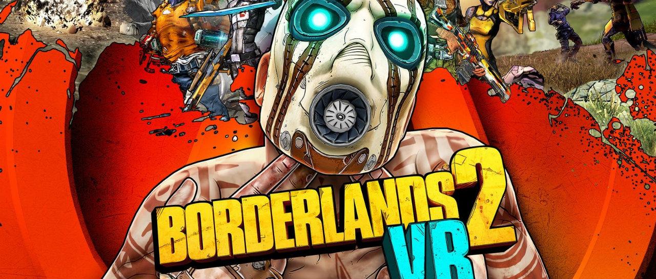 Checa el triler de Borderlands 2 VR Llegar en diciembre