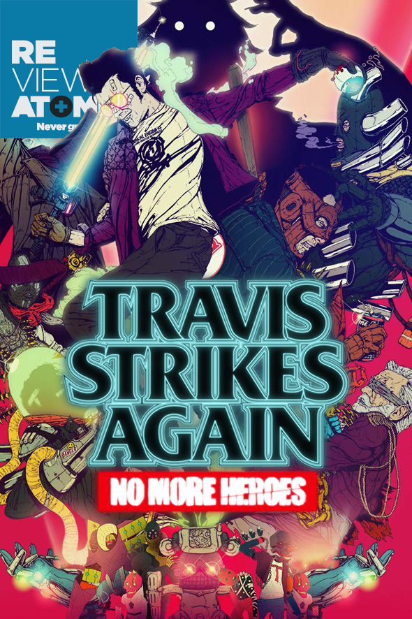 Review Travis Strikes Again No More Heores
