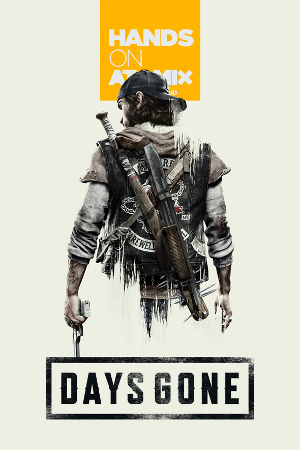Hands On Days Gone
